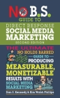 No B.S. Guide to Direct Response Social Media Marketing Cover Image
