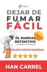 Dejar de Fumar Fácil: El Manual Definitivo Cover Image