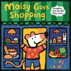 Maisy Goes Shopping: Complete with Durable Play Scene: A Fold-Out and Play Book Cover Image