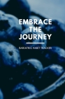 Embrace The Journey Bariatric Habit Tracker: Four Month Weight Loss Surgery Habit Tracker (6x9) For Gastric Sleeve Patients To Track Water Intake, Hab Cover Image