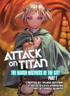 Attack on Titan: The Harsh Mistress of the City, Part 1 (Attack on Titan.) Cover Image