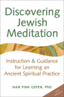 Discovering Jewish Meditation (2nd Edition): Instruction & Guidance for Learning an Ancient Spiritual Practice Cover Image