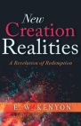 New Creation Realities: A Revelation of Redemption Cover Image