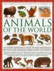 The Illustrated Encyclopedia of Animals of the World: An Expert Reference Guide to 840 Amphibians, Reptiles and Mammals from Every Continent Cover Image
