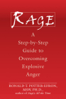 Rage: A Step-By-Step Guide to Overcoming Explosive Anger Cover Image