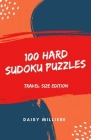 100 Hard Sudoku Puzzles: Travel Size Edition Cover Image