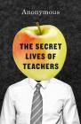 The Secret Lives of Teachers Cover Image