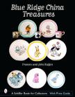 Blue Ridge China Treasures (Schiffer Book for Collectors) Cover Image
