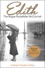 Edith: The Rogue Rockefeller McCormick Cover Image
