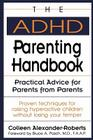 The ADHD Parenting Handbook: Practical Advice for Parents from Parents Cover Image