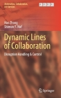 Dynamic Lines of Collaboration: Disruption Handling & Control (Automation #6) Cover Image