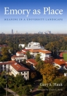 Emory as Place: Meaning in a University Landscape Cover Image