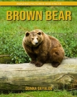 Brown Bear: Amazing Pictures and Facts Cover Image