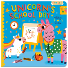 Unicorn's School Day: Turn the Wheels for Some Silly Fun! Cover Image