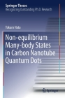 Non-Equilibrium Many-Body States in Carbon Nanotube Quantum Dots (Springer Theses) Cover Image