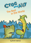 The Best in the World (Croc and Ally) Cover Image