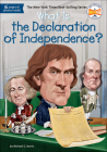 What Is the Declaration of Independence? (What Was...?) Cover Image