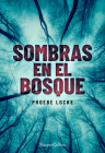 Sombras en el bosque (The Tall Man - Spanish Edition) Cover Image