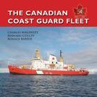 The Canadian Coast Guard Fleet 1962-2012: Saluti Primum Cover Image