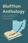 Bluffton Anthology: Essays on a small Ohio town collected by Fred Steiner Cover Image