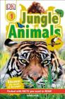 DK Readers L1: Jungle Animals: Discover the Secrets of the Jungle! (DK Readers Level 1) Cover Image