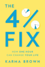 The 4% Fix: How One Hour Can Change Your Life Cover Image
