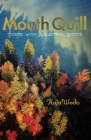 Mouth Quill: Poems with Ancestral Roots Cover Image