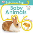 Follow the Trail: Baby Animals Cover Image