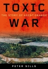 Toxic War: The Story of Agent Orange Cover Image