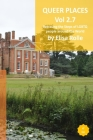Queer Places: South East England (Berkshire, Buckinghamshire, Oxfordshire, Surrey) Cover Image