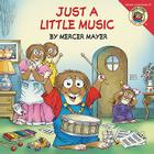 Little Critter: Just a Little Music Cover Image