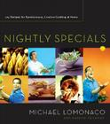 Nightly Specials: 125 Recipes for Spontaneous, Creative Cooking at Home Cover Image
