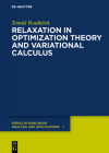 Relaxation in Optimization Theory and Variational Calculus Cover Image