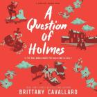 A Question of Holmes Cover Image