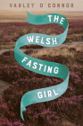 The Welsh Fasting Girl Cover Image