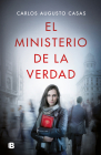El ministerio de la verdad / The Ministry of Truth Cover Image