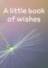 A little book of wishes Cover Image