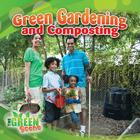 Green Gardening and Composting (Green Scene) Cover Image