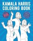 Kamala Harris Coloring Book: Liberal Progressive Pioneer Cover Image