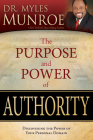 The Purpose and Power of Authority: Discovering the Power of Your Personal Domain Cover Image