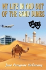 My Life in and out of the Sand Dunes Cover Image