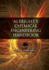 Albright's Chemical Engineering Handbook Cover Image