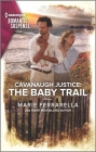 Cavanaugh Justice: The Baby Trail Cover Image