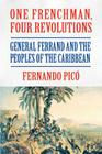 One Frenchman, Four Revolutions Cover Image