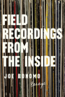Field Recordings from the Inside: Essays Cover Image
