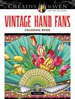 Creative Haven Vintage Hand Fans Coloring Book Cover Image