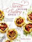 Sweet Sugar, Sultry Spice: Exotic Flavors to Wake Up Your Baking Cover Image