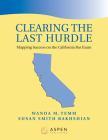Clearing the Last Hurdle: Mapping Success on the California Bar Exam (Bar Review) Cover Image