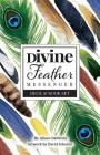 Divine Feather Messenger Cover Image