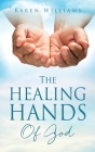 The Healing Hands Of God Cover Image
